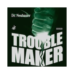 Dr Neubauer Trouble Maker